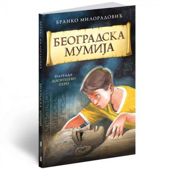 BRANKO MILORADOVIC - BEOGRADSKA MUMIJA